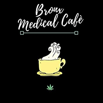 Bronx Medical Cafe