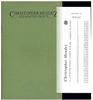 Christopher Mendez: Old Master Prints: Catalogue 54: June 1985