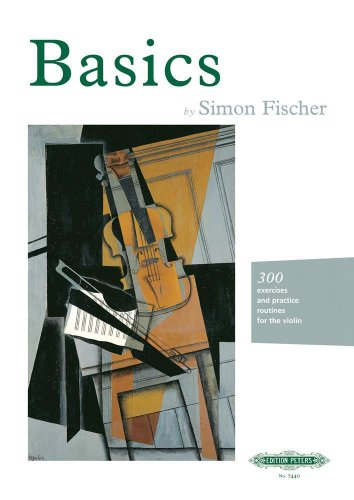 Basics (Violin): 300 Excercises and Practice Routines for the Violin