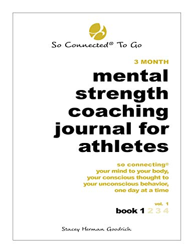 Mental Strength Coaching Journal For Athletes - Book 1