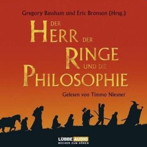 Der Herr der Ringe und die Philosophie                   By:                                                                                                                                 Gregory Bassham,                                                                                        Eric Bronson                               Narrated by:                                                                                                                                 Timmo Niesner                      Length: 4 hrs and 26 mins     Not rated yet     Overall 0.0