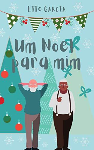 Um Noel para mim (Portuguese Edition)