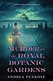 Image of Murder at the Royal Botanic Gardens: A Riveting New Regency Historical Mystery (A Wrexford & Sloane Mystery)