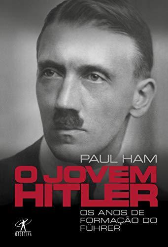 O jovem Hitler: Os anos de formação do Führer