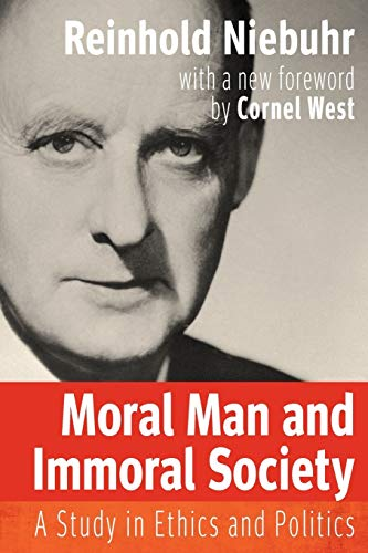Moral Man and Immoral Society (Library of Theological Ethics)