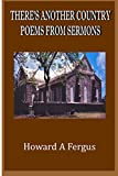 THERE'S ANOTHER COUNTRY POEMS FROM SERMONS
