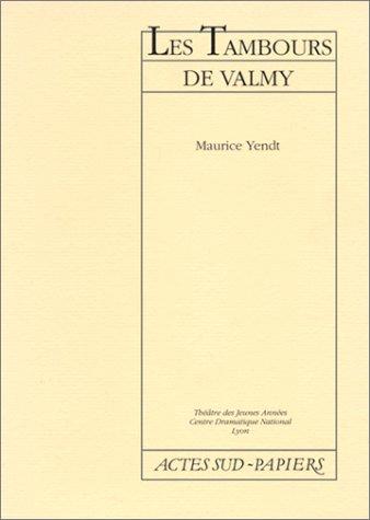 Les tambours de Valmy (Papiers)