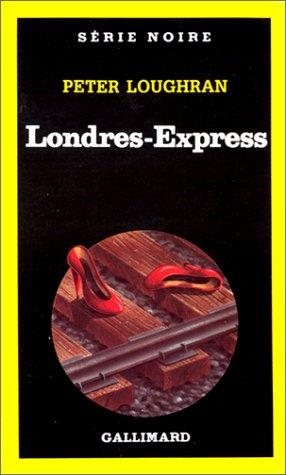 Londres-express (SERIE NOIRE 1)