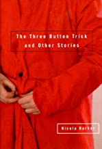 The 3 Button Trick and Other Stories