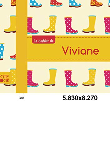 Le cahier de viviane: Cahier viviane - Blanc,96p,A5 - Bottes de pluie