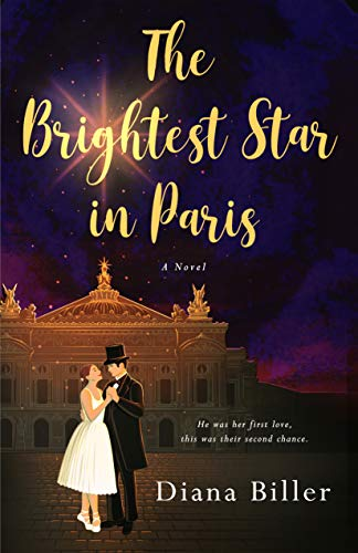 The Brightest Star in Paris: A Novel by [Diana Biller]