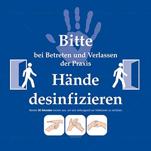 PRAXIS-Schild Bitte Hände desinfizieren | Hände-Desinfektion | Hand Hygiene | 35x35cm blau