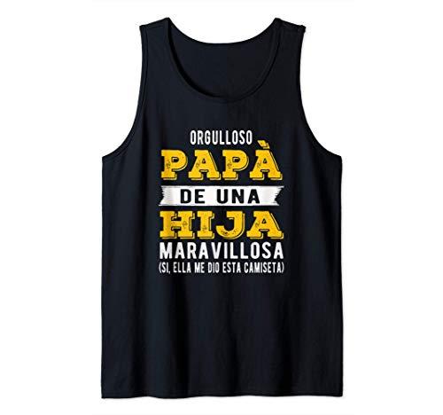 Hombre Regalo del día del padre de hija a papá - orgulloso Papá Camiseta sin Mangas