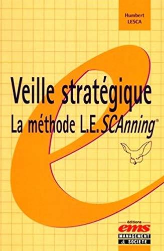 Veille stratégique : La méthode L.E.SCAnning