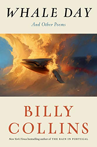 Compare Textbook Prices for Whale Day: And Other Poems  ISBN 9780399589751 by Collins, Billy