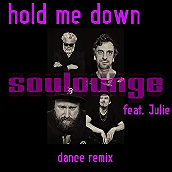 Hold Me Down (Dance Remix)