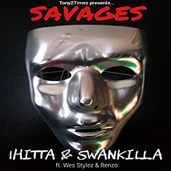 Savages (feat. Wes Stylez & Renzo)