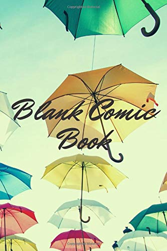 Blank Comic Book (cover with colored umbrellas) - drawing/comic book - draw your art - suitable for kids or adults (bos and girls) - sketch your world in colors - gift idea for lovers of drawing