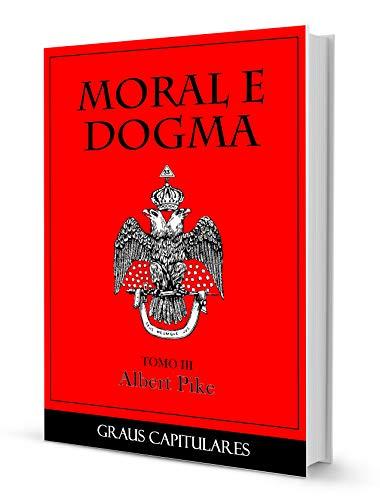 MORAL E DOGMA III - GRAUS CAPITULARES