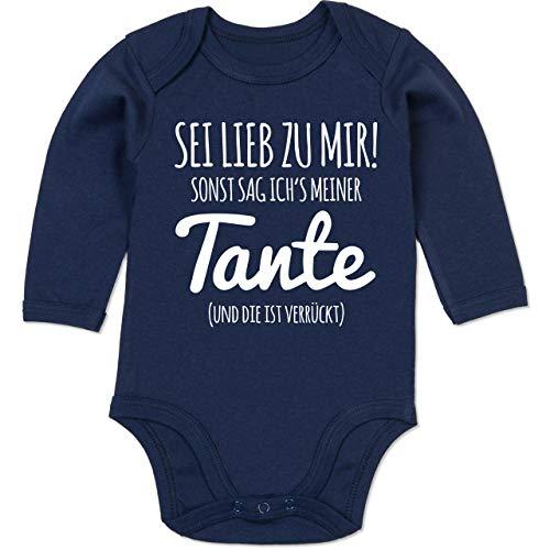 Shirtracer Sprüche Baby - Sei lieb zu Mir sonst sag ichs meiner Tante - 3/6 Monate - Navy Blau - oma Body Baby - BZ30 - Baby Body Langarm