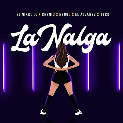 El Nikko DJ feat. Cheniu, Neggo, El Alvarez & Yeco