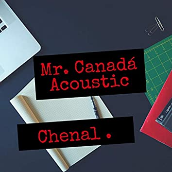 Mr. Canadá (Acoustic)