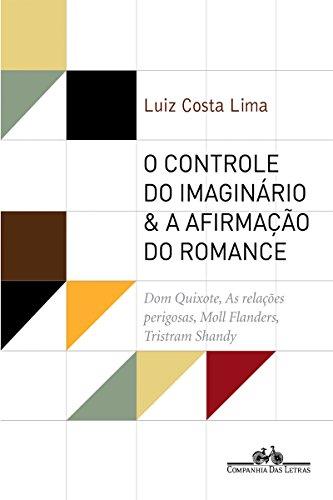 O controle do imaginário & a afirmação do romance