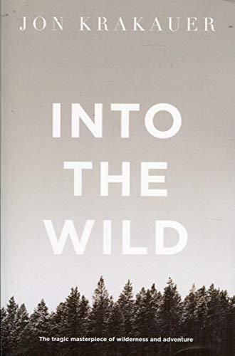 Into the Wild (Picador Classic) [Idioma Inglés]