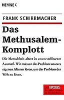 Das Methusalem-Komplott by Frank Schirrmacher(2005-11-30)