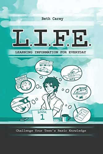 L I F E Learning Information For Everyday Challenge Your Teens Basic Knowledge