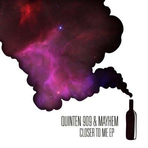 Quinten 909 feat. Mayhem