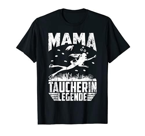 MAMA TAUCHERIN LEGENDE T-Shirt
