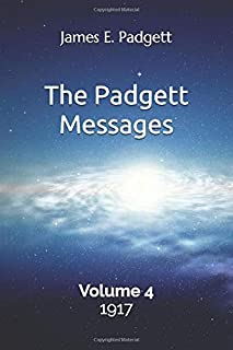 The Padgett Messages, Volume 4, 1917