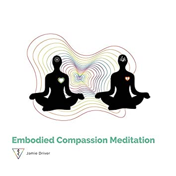 Embodied Compassion Meditation