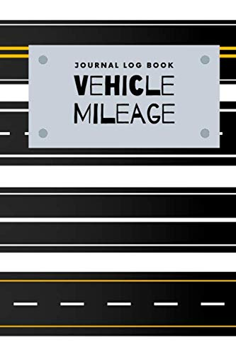 Journal Log Book Vehicle Mileage: Auto Mileage Keeper Tracker for Business or Person Journal Notebook / Caminos Diferentes Theme
