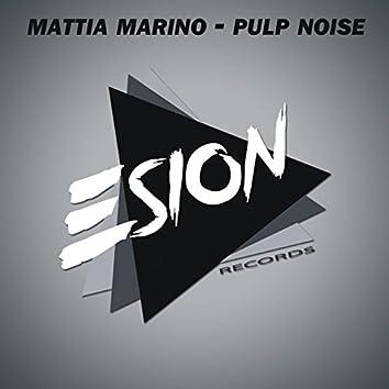 Pulp Noise