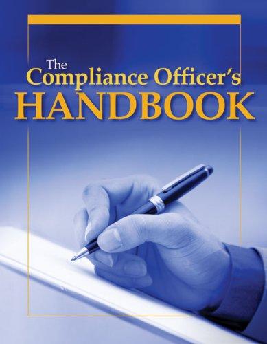 The Compliance Officer's Handbook
