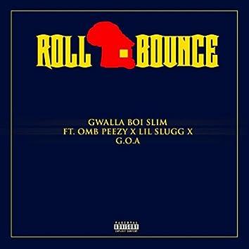 Roll Bounce (feat. OMB Peezy)
