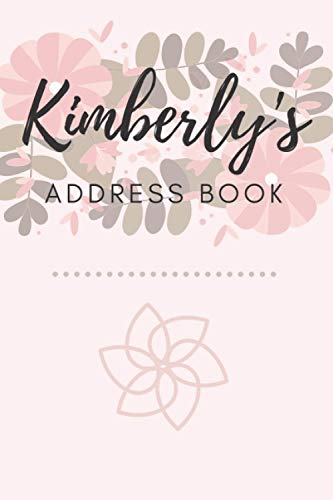 Address Book   Kimberly: 6 x 9 Inches   208 Entries   104 Pages   Contact Book   Alphabetical with Letter on Each Page   Name   Address   Phone   Numbers   Email   Notes