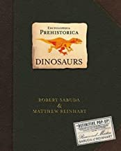 [Encyclopedia Prehistorica: Dinosaurs] (By: Robert Sabuda) [published: November, 2011]