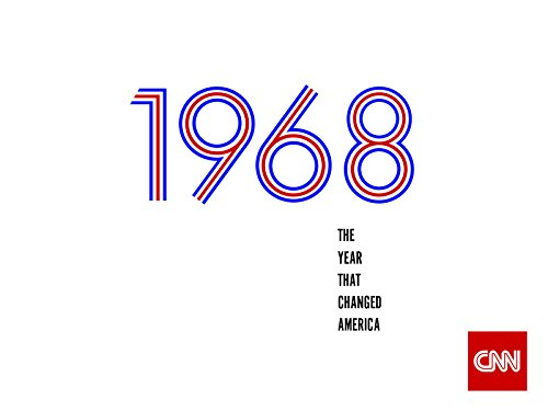 1968: The Year That Changed America Season 1