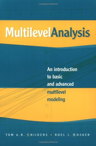 Multilevel Analysis: An Introduction to Basic and Advanced Multilevel Modeling