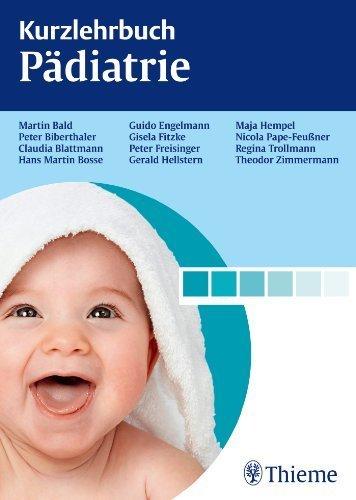 Kurzlehrbuch P?diatrie by Gerald Hellstern;Martin Bald;Claudia Blattmann;Hans Martin Bosse;Guido Engelmann(2012-10-10)