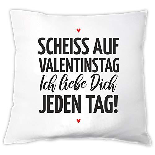 4you Design Cojín • Scheiss auf San Valentín – Ich Liebe Dich jeden Tag! • – Regalo & Idea de regalo para él y para él para el día de San Valentín, cumpleaños, aniversario de boda