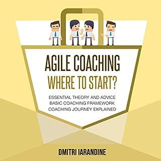 Agile Coaching: Where to Start? cover art