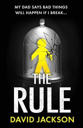 The Rule: The new heart-pounding thriller from the bestselling author of Cry Baby