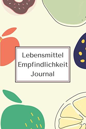 Lebensmittel Empfindlichkeit Journal : Food Sensitivity Journal: Ernährungstagebuch und Symptome Protokollieren Sie ein Gesundheitstagebuch und ... und Allergien Symptommanagement
