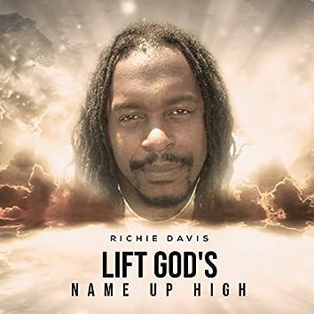 Lift God's Name up High