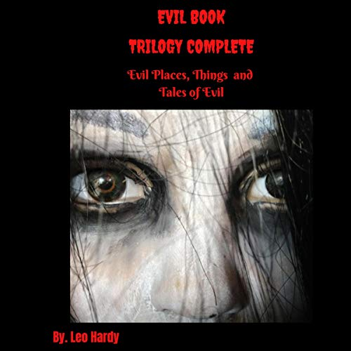 Evil Book Trilogy Complete Three Book Set: Evil Places, Things, and Tales of Evil Titelbild