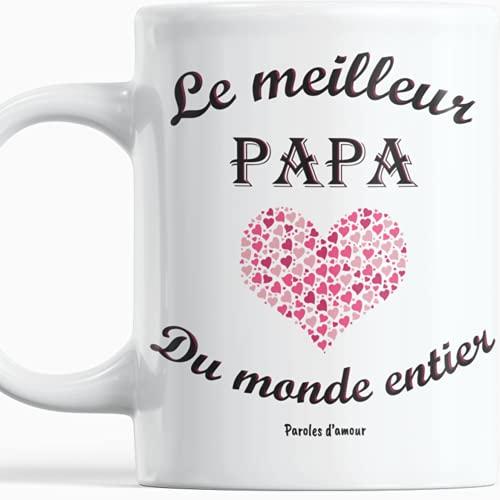 Fête des Pères Mug le meilleur papa du monde entier Cadeau original parfait pour l'anniversaire de papa fête de papounet Idées cadeaux originales pour les hommes héros Paroles d'amour